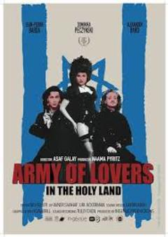 Army of Lovers in the Holy Land