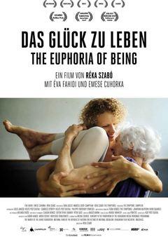 Das Glück zu leben – The Euphoria Of Being