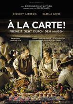 À LA CARTE! - FREIHEIT GEHT DURCH DEN MAGEN