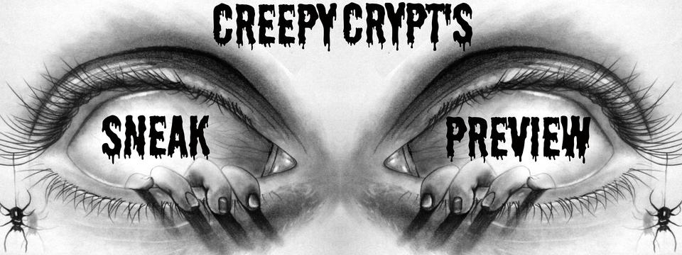 Creepy Crypts Sneak Preview